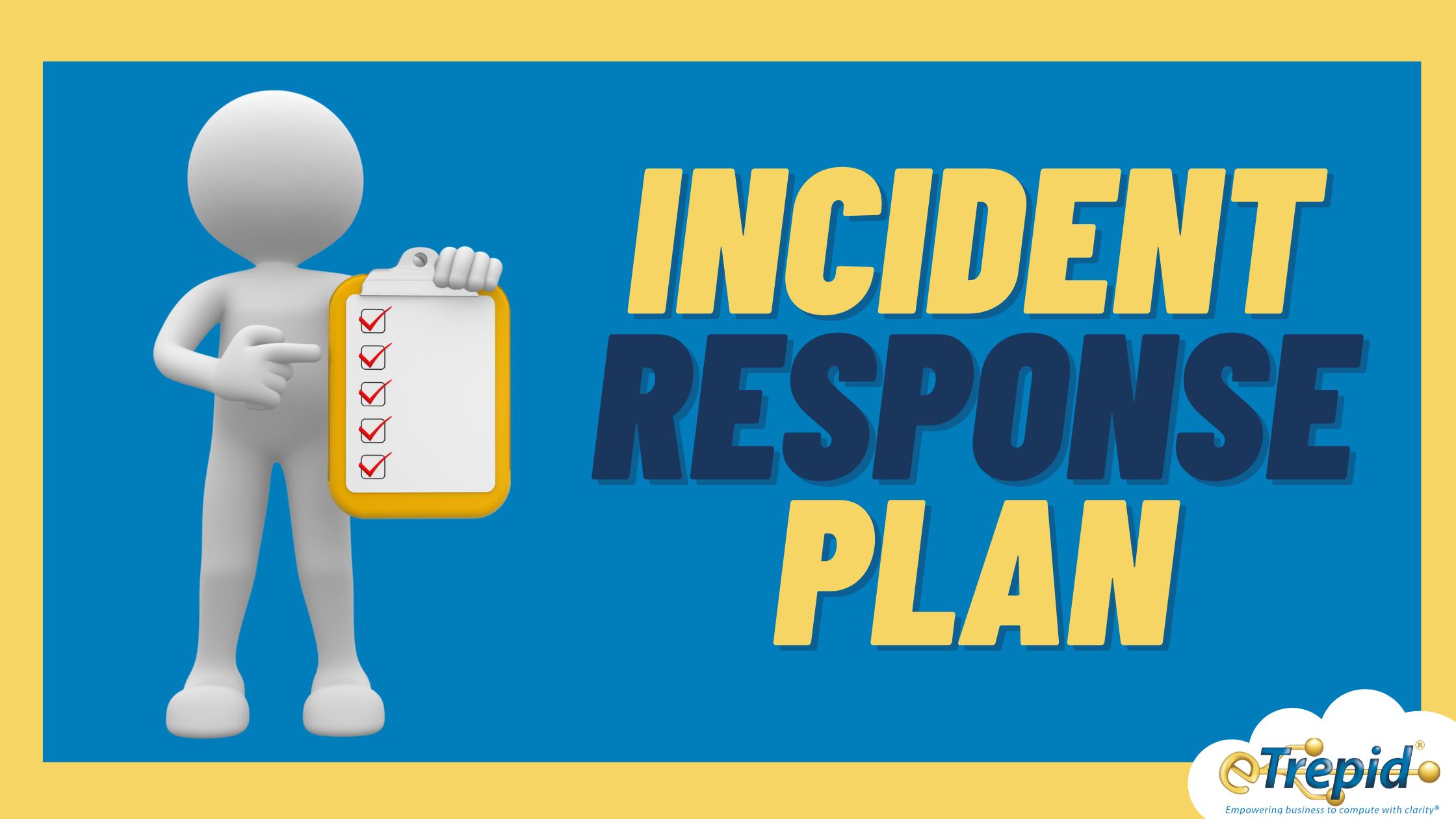 SM - Incident Response Plan