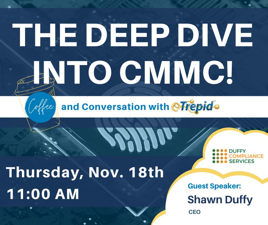 The Deep Dive Into CMMC